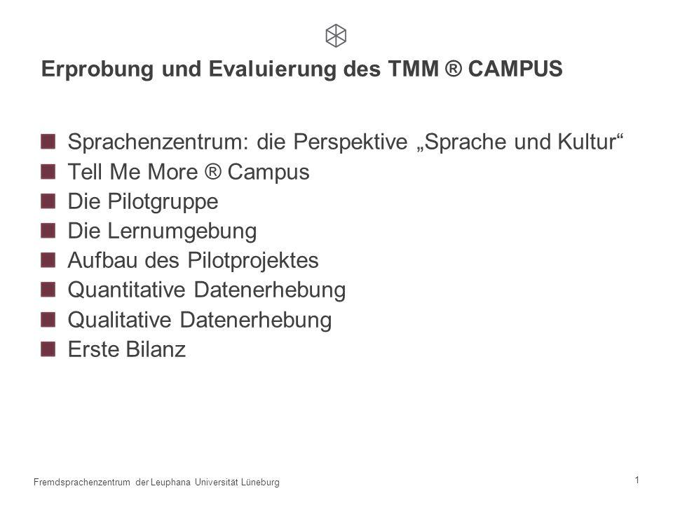 Erprobung und Evaluierung des TMM ® CAMPUS