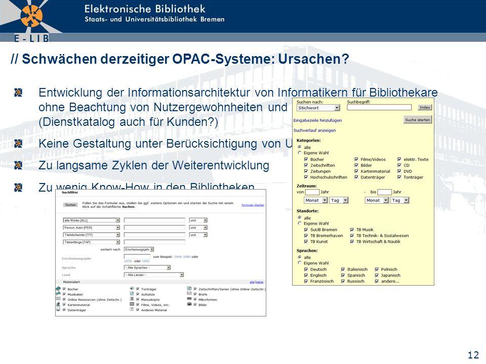 // Schwächen derzeitiger OPAC-Systeme: Ursachen