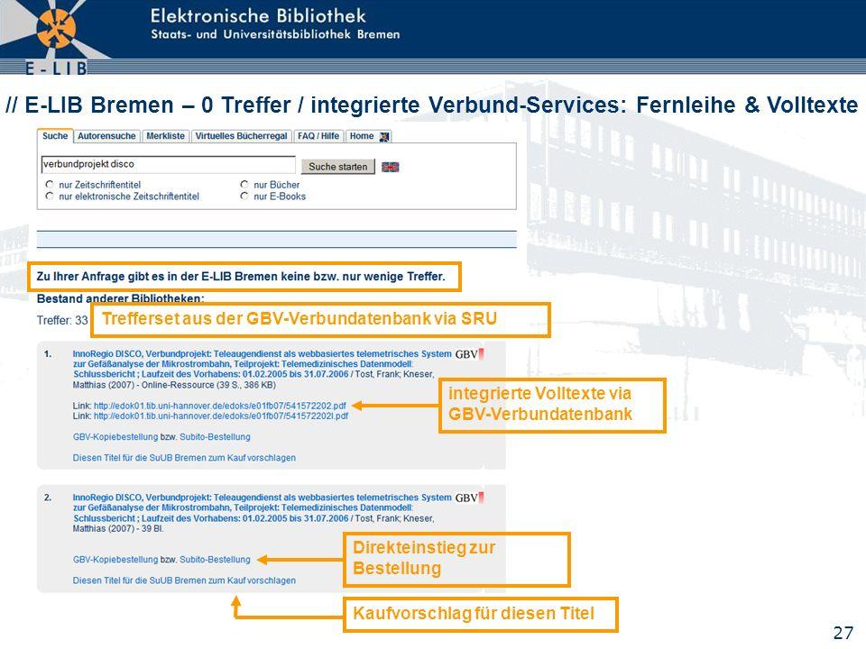// E-LIB Bremen – 0 Treffer / integrierte Verbund-Services: Fernleihe & Volltexte