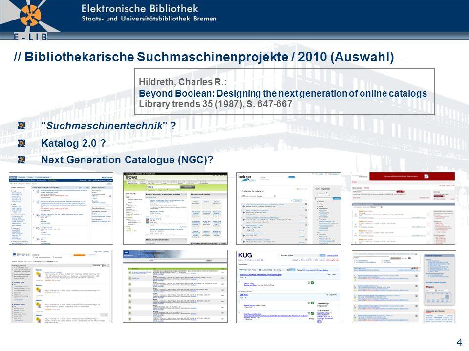 // Bibliothekarische Suchmaschinenprojekte / 2010 (Auswahl)