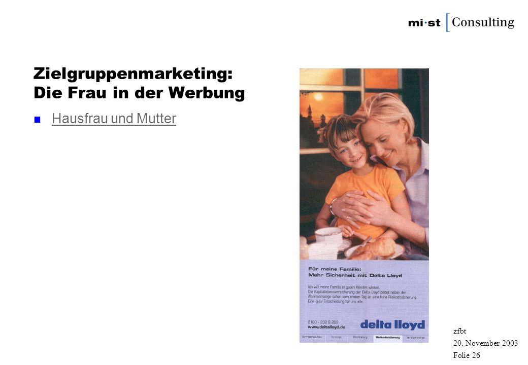 Zielgruppenmarketing: Die Frau in der Werbung