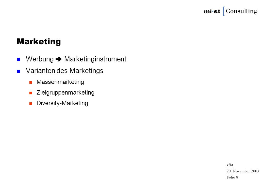 Marketing Werbung  Marketinginstrument Varianten des Marketings