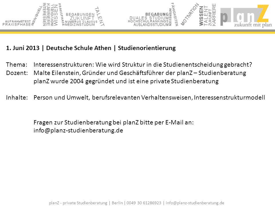1. Juni 2013 | Deutsche Schule Athen | Studienorientierung