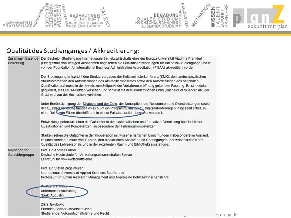 Qualität des Studienganges / Akkreditierung: