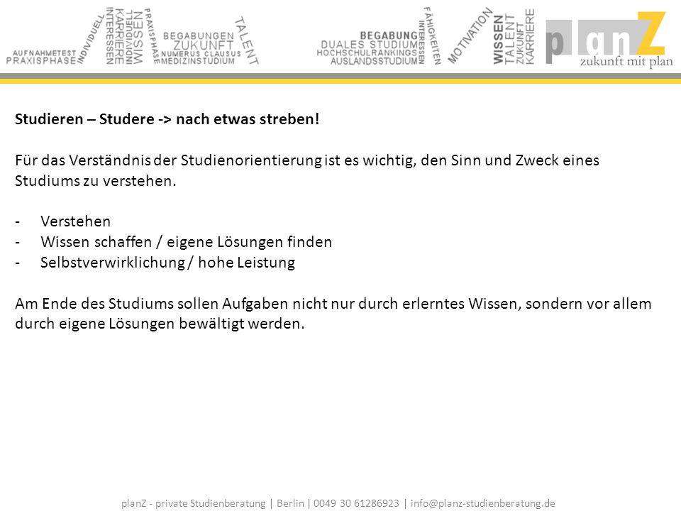 Studieren – Studere -> nach etwas streben!