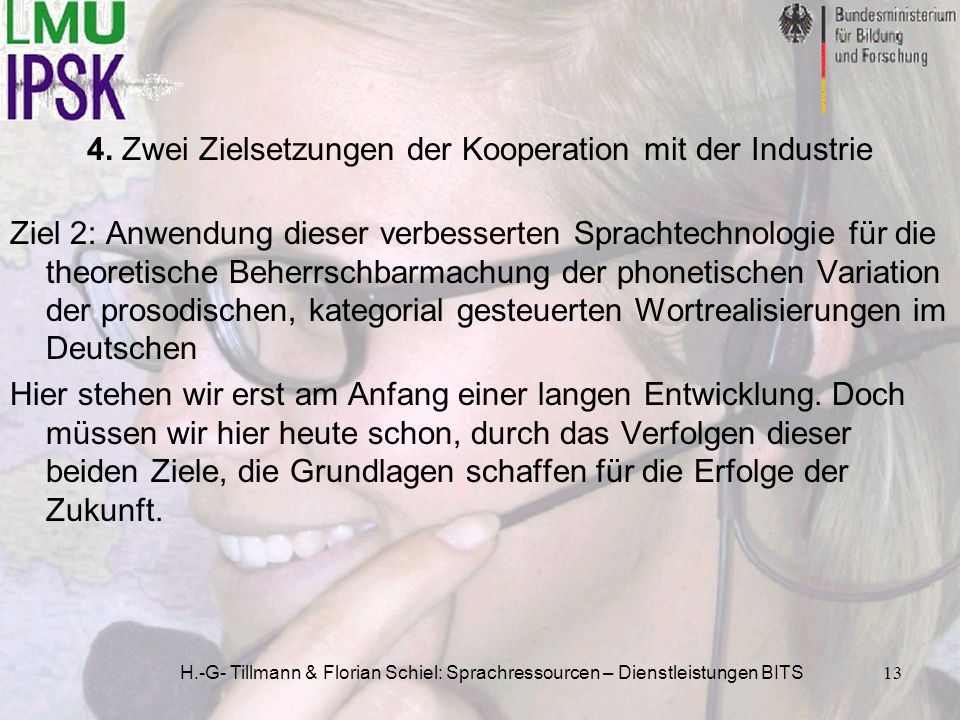 4. Zwei Zielsetzungen der Kooperation mit der Industrie