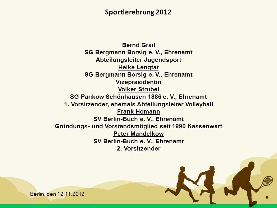 Sportlerehrung 2012 Bernd Grail SG Bergmann Borsig e. V., Ehrenamt