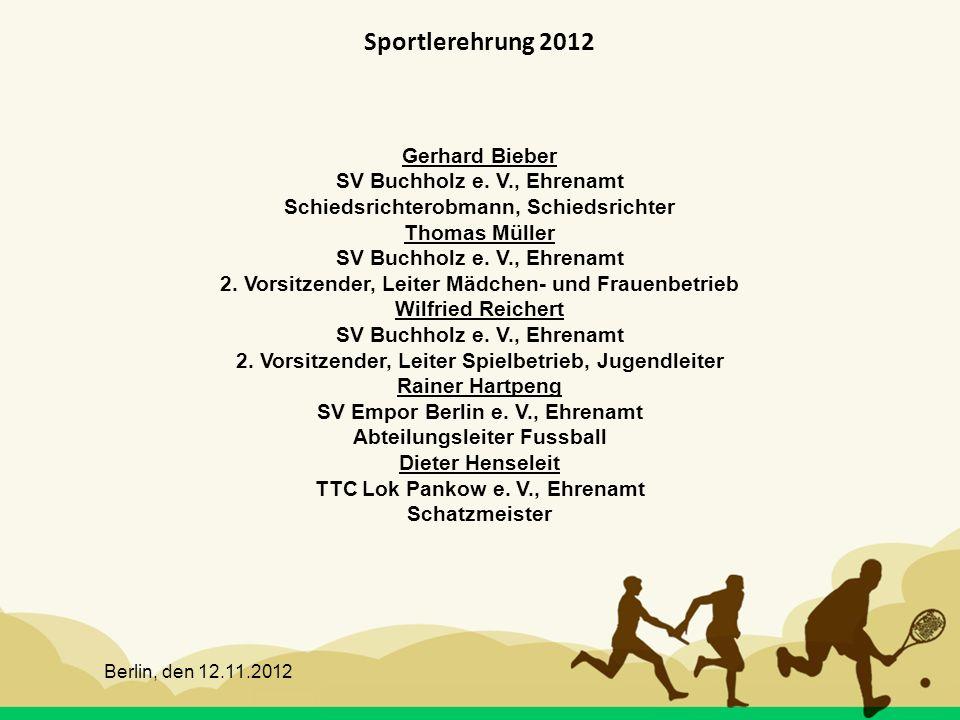 Sportlerehrung 2012 Gerhard Bieber SV Buchholz e. V., Ehrenamt