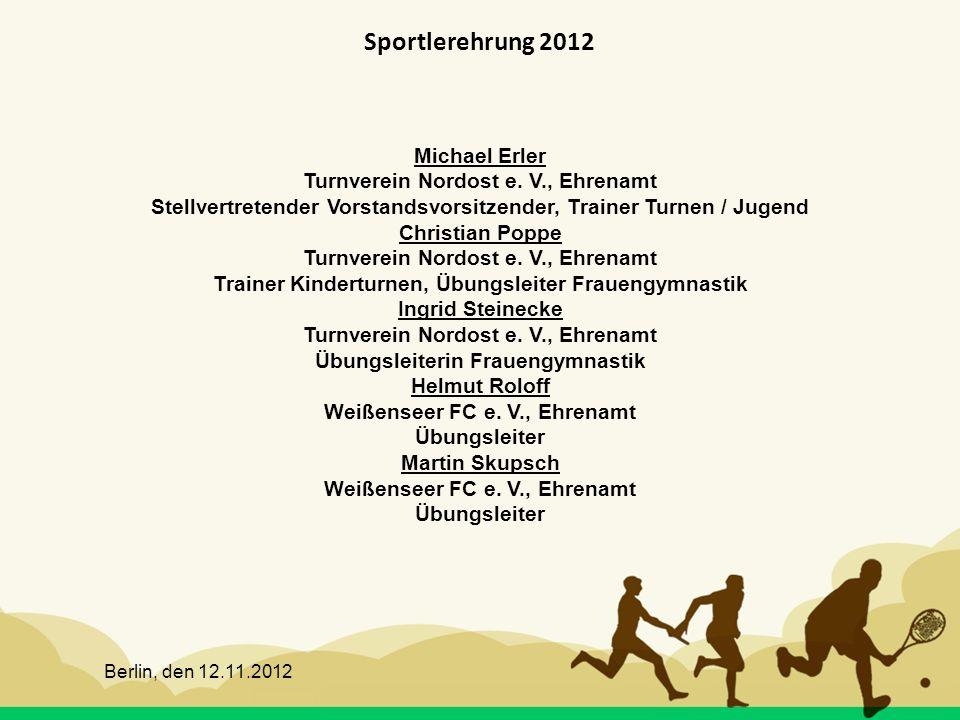 Sportlerehrung 2012 Michael Erler Turnverein Nordost e. V., Ehrenamt