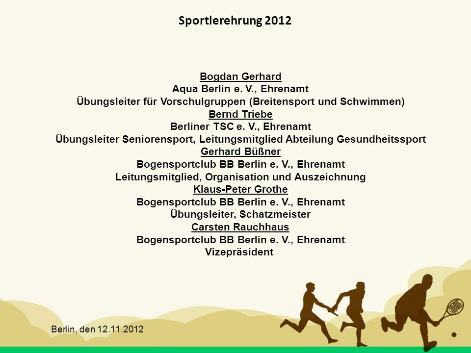 Sportlerehrung 2012 Bogdan Gerhard Aqua Berlin e. V., Ehrenamt