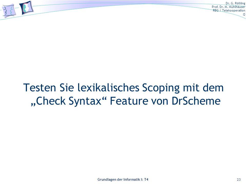 """SKT 04 Testen Sie lexikalisches Scoping mit dem """"Check Syntax Feature von DrScheme"""