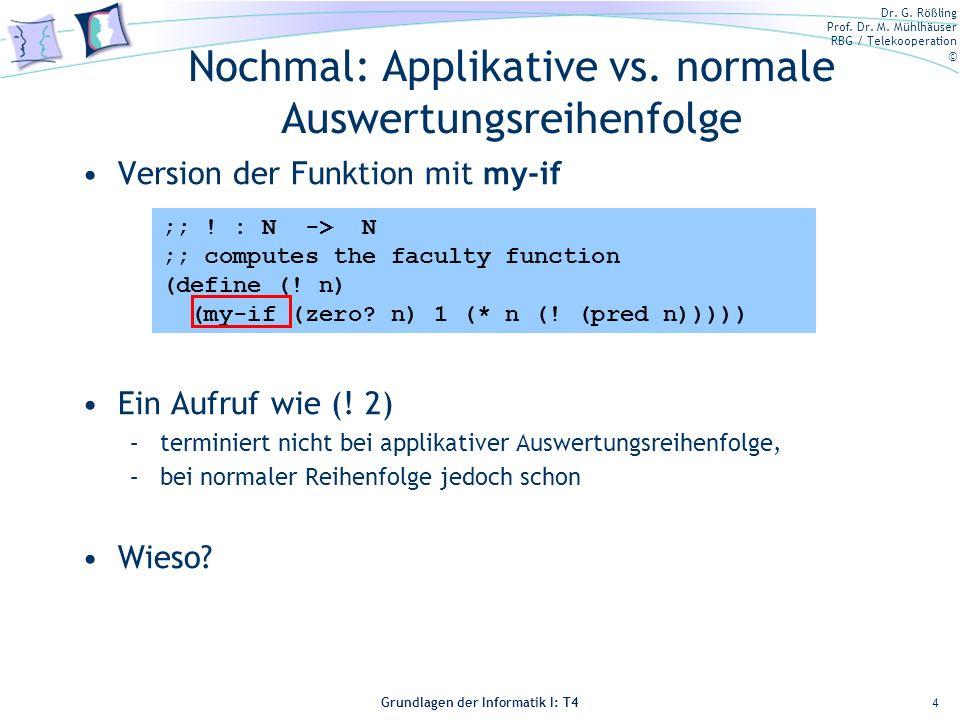 Nochmal: Applikative vs. normale Auswertungsreihenfolge