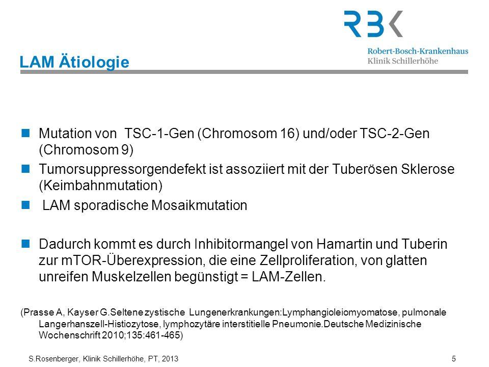 LAM Ätiologie Mutation von TSC-1-Gen (Chromosom 16) und/oder TSC-2-Gen (Chromosom 9)