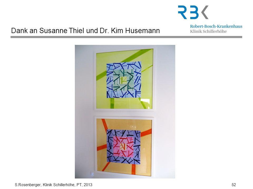 Dank an Susanne Thiel und Dr. Kim Husemann