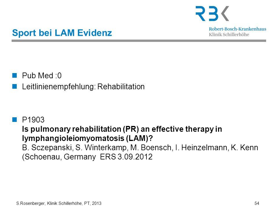 Sport bei LAM Evidenz Pub Med :0 Leitlinienempfehlung: Rehabilitation