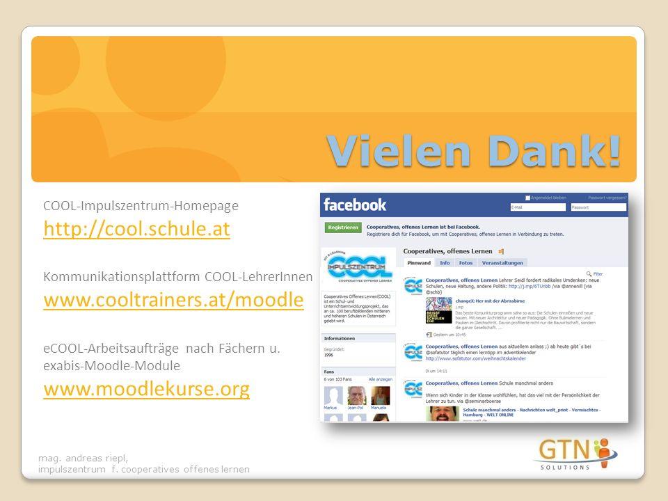 Vielen Dank! COOL-Impulszentrum-Homepage http://cool.schule.at Kommunikationsplattform COOL-LehrerInnen.