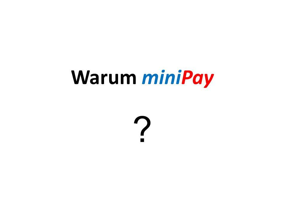 Warum miniPay