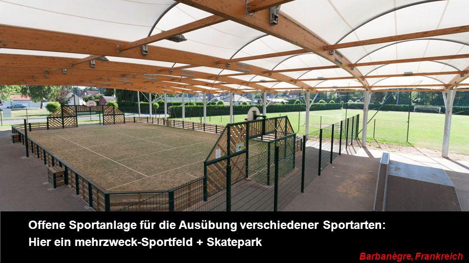 Offene Sportanlage für die Ausübung verschiedener Sportarten: