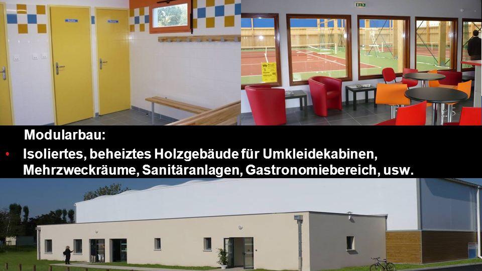 Modularbau: Isoliertes, beheiztes Holzgebäude für Umkleidekabinen, Mehrzweckräume, Sanitäranlagen, Gastronomiebereich, usw.
