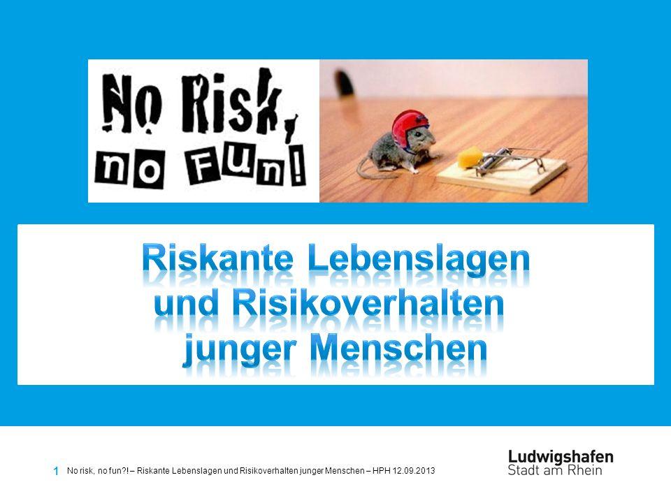 Riskante Lebenslagen und Risikoverhalten junger Menschen
