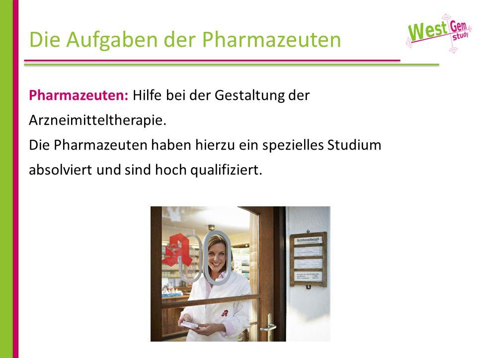 Die Aufgaben der Pharmazeuten