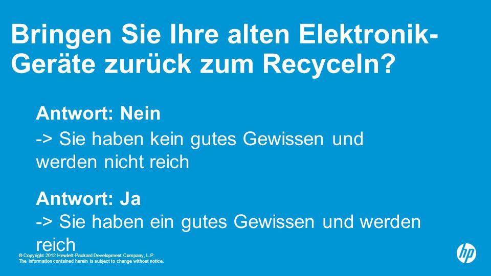Bringen Sie Ihre alten Elektronik- Geräte zurück zum Recyceln