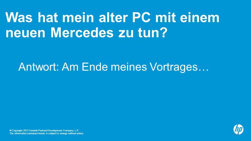 Was hat mein alter PC mit einem neuen Mercedes zu tun