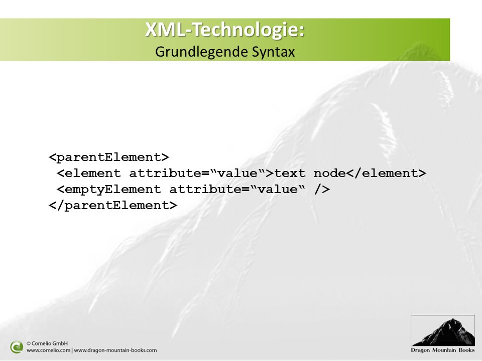 XML-Technologie: Grundlegende Syntax