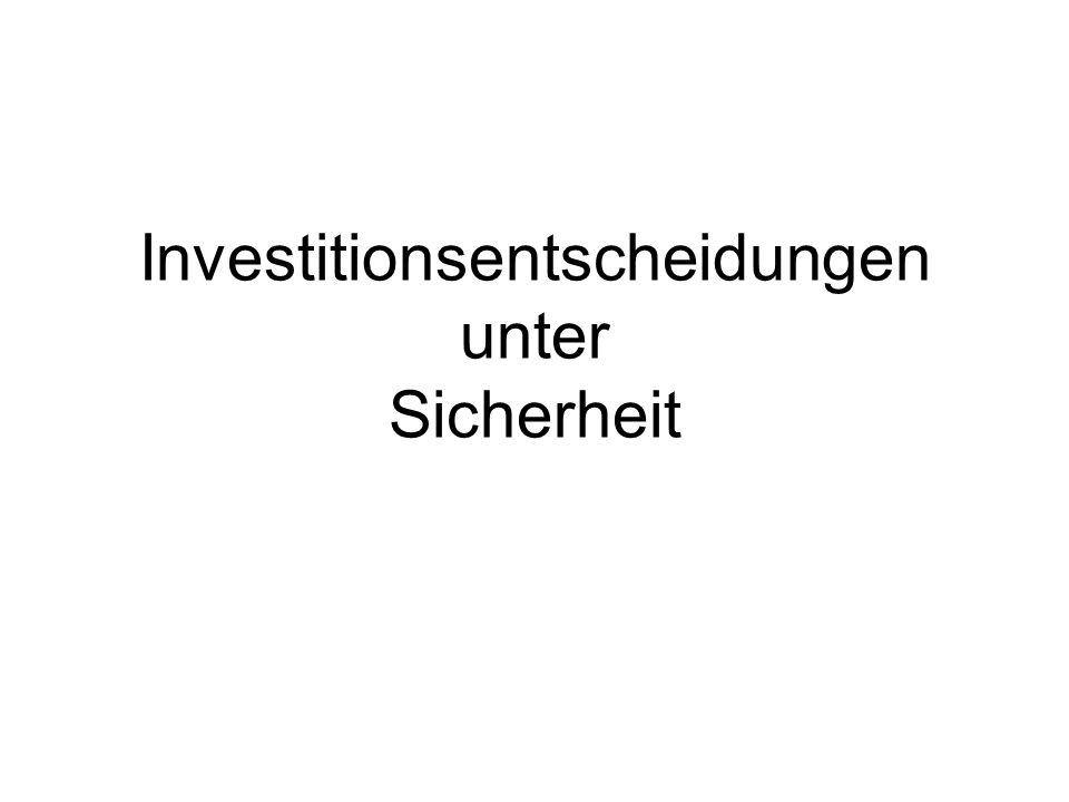 Investitionsentscheidungen unter Sicherheit