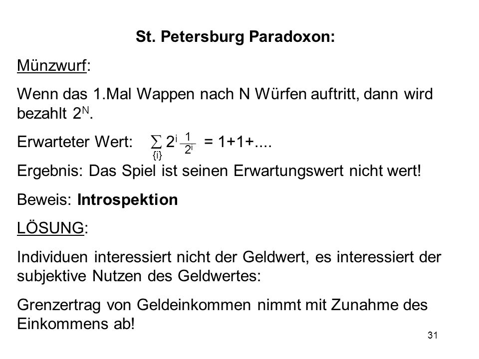 St. Petersburg Paradoxon:
