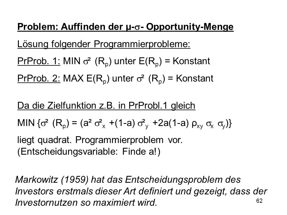 Problem: Auffinden der µ-- Opportunity-Menge