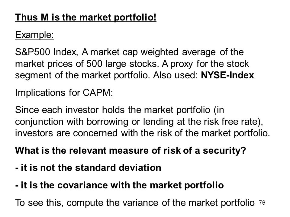 Thus M is the market portfolio!