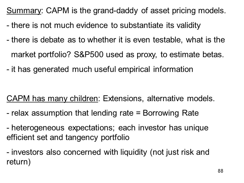 Summary: CAPM is the grand-daddy of asset pricing models.