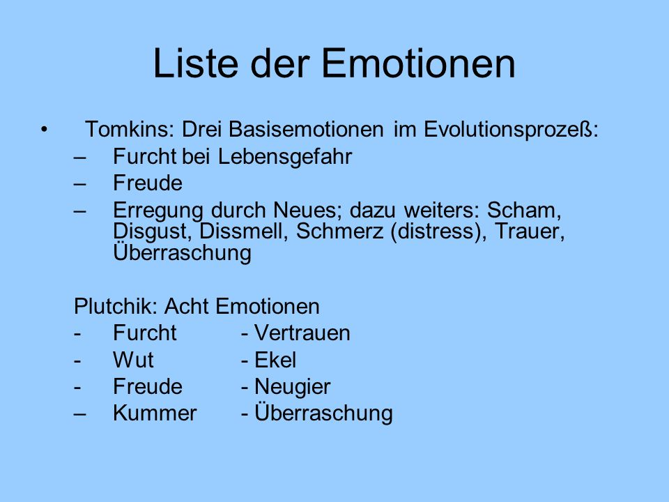 Liste der Emotionen Tomkins: Drei Basisemotionen im Evolutionsprozeß: