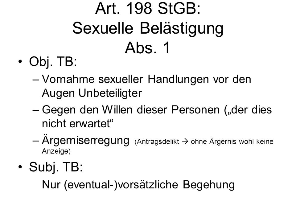 Art. 198 StGB: Sexuelle Belästigung Abs. 1