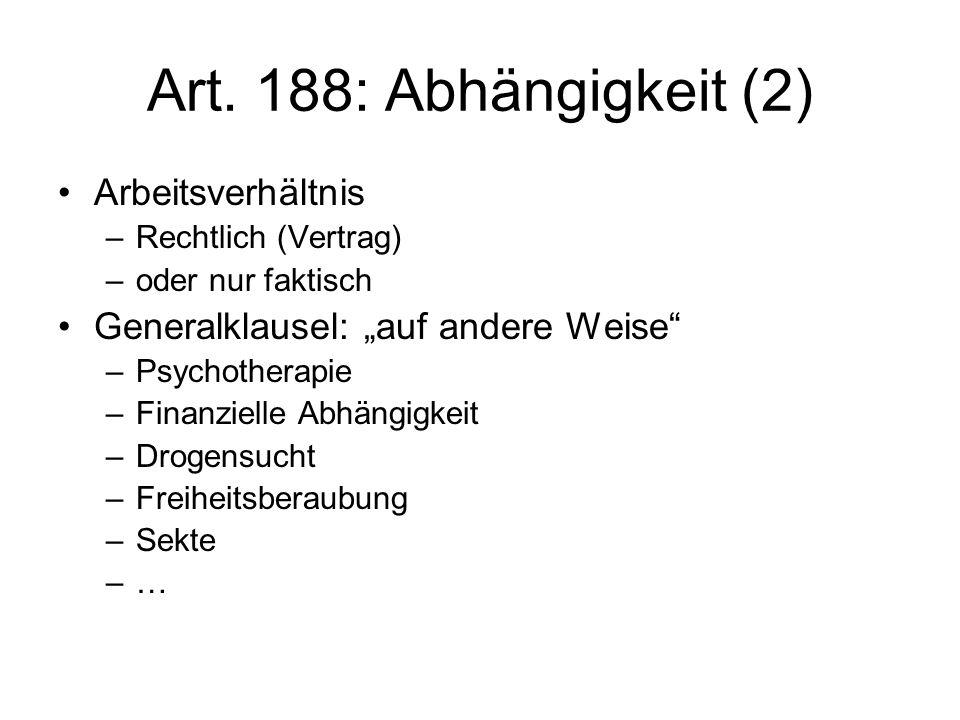 Art. 188: Abhängigkeit (2) Arbeitsverhältnis