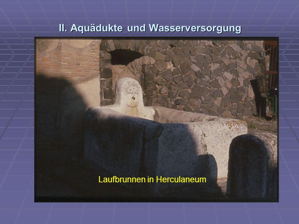 II. Aquädukte und Wasserversorgung