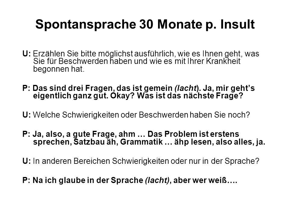 Spontansprache 30 Monate p. Insult