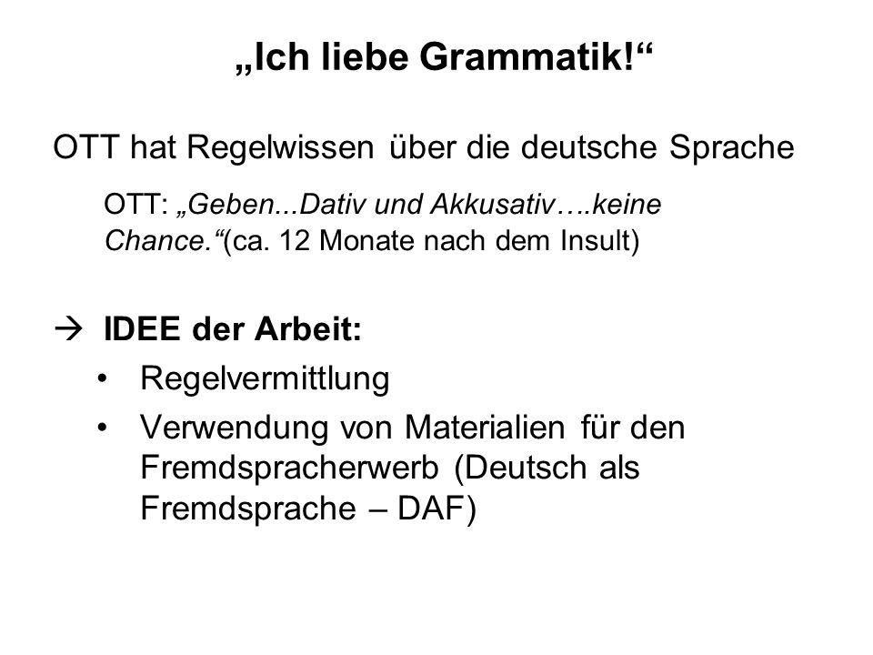 """""""Ich liebe Grammatik! OTT hat Regelwissen über die deutsche Sprache."""
