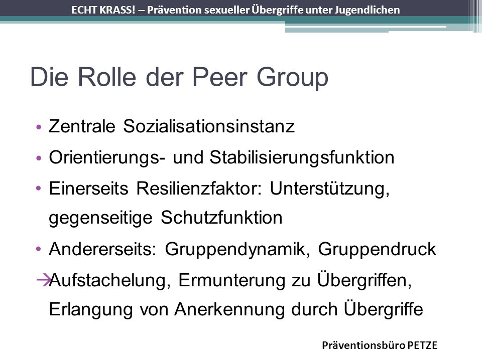 Die Rolle der Peer Group