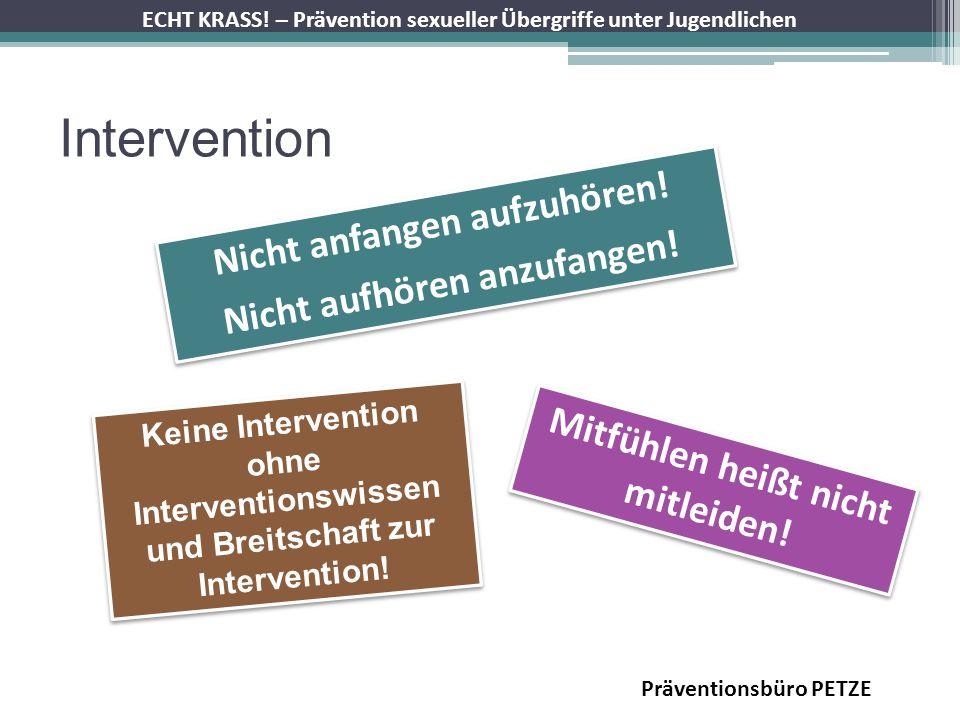 Intervention Nicht anfangen aufzuhören! Nicht aufhören anzufangen!