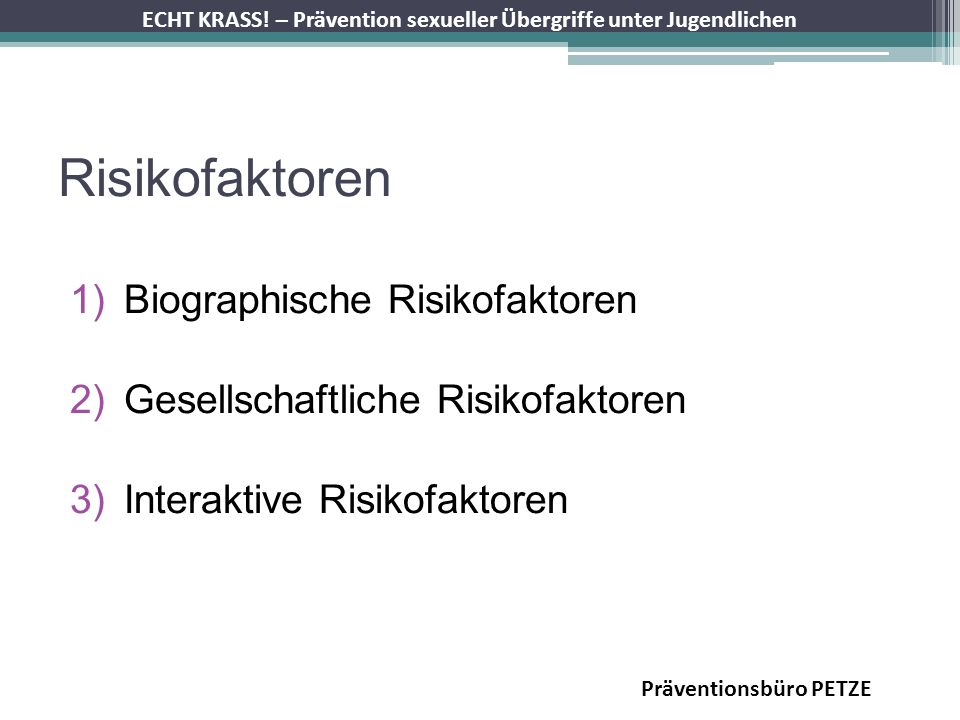 Risikofaktoren Biographische Risikofaktoren