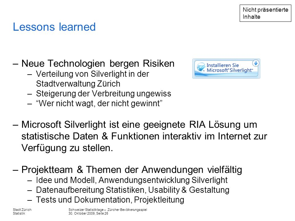 Lessons learned Neue Technologien bergen Risiken