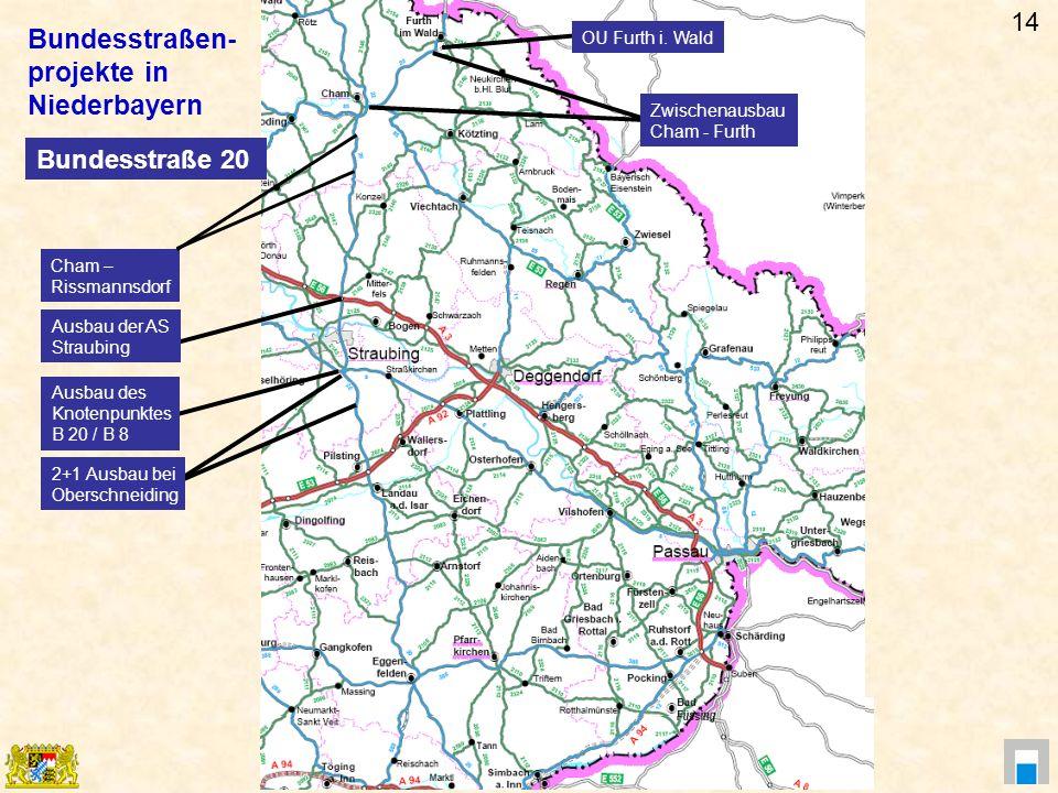 Bundesstraßen- projekte in Niederbayern 14 Bundesstraße 20