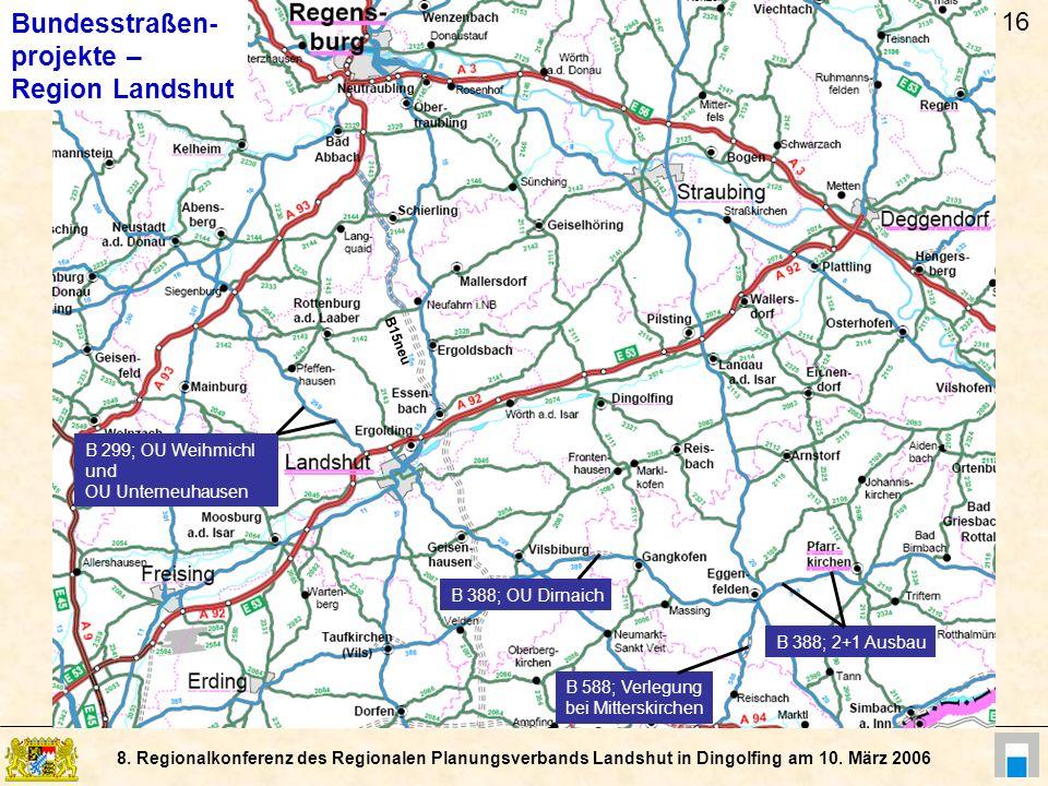 Bundesstraßen- projekte – Region Landshut 16