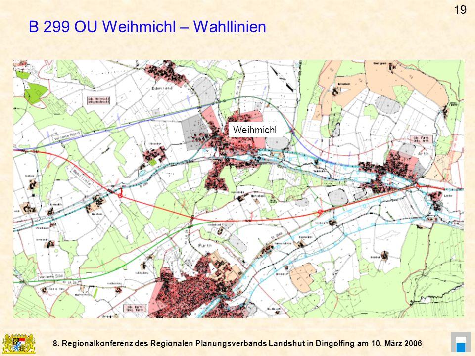 B 299 OU Weihmichl – Wahllinien