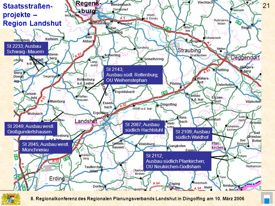 Staatsstraßen- projekte – Region Landshut 21