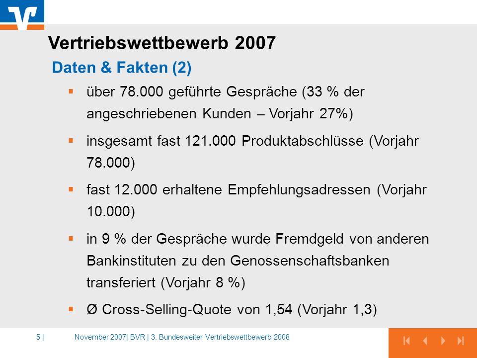 Vertriebswettbewerb 2007 Daten & Fakten (2)