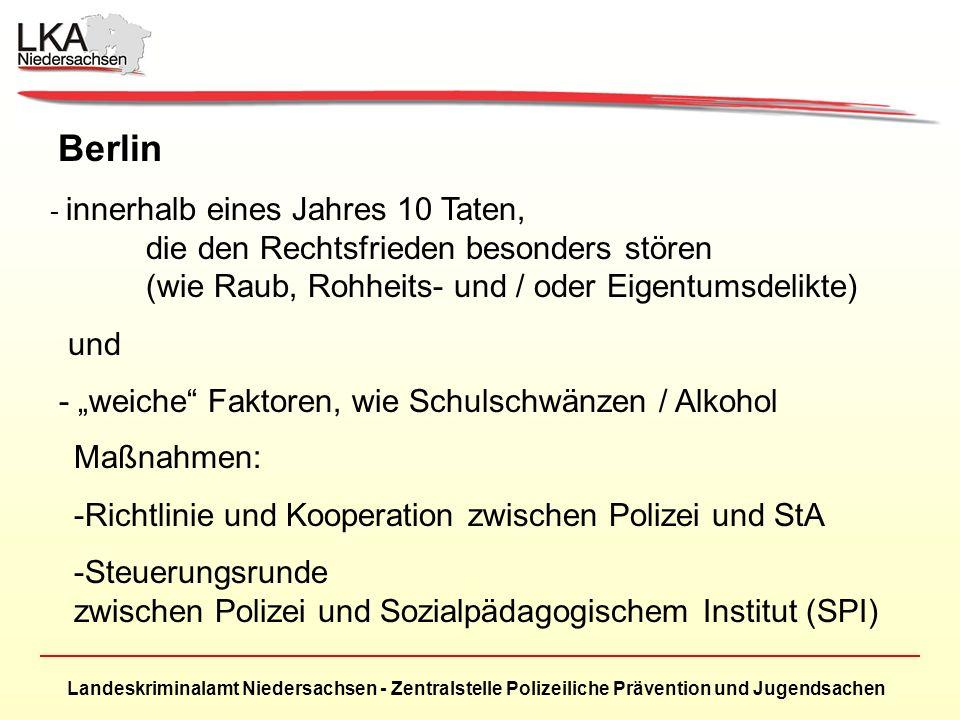 """Berlin und - """"weiche Faktoren, wie Schulschwänzen / Alkohol"""