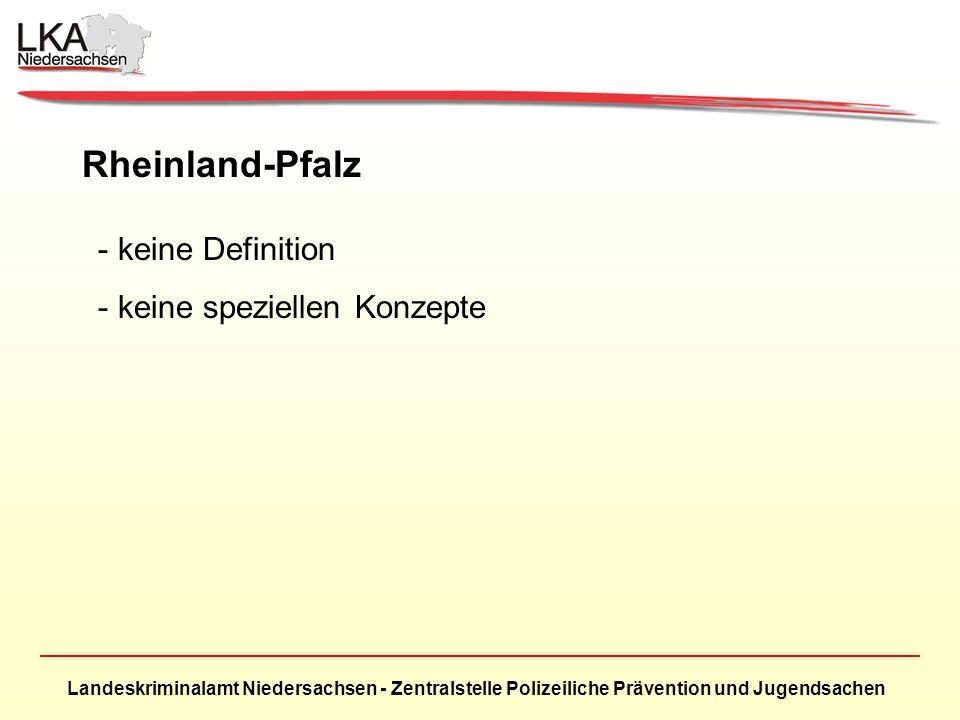 Rheinland-Pfalz keine Definition keine speziellen Konzepte